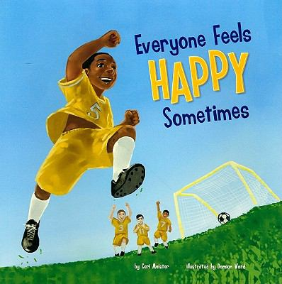 Everyone Feels Happy Sometimes 9781404861138