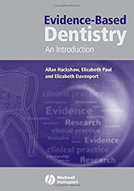Evidence-Based Dentistry: An Introduction 9781405124966