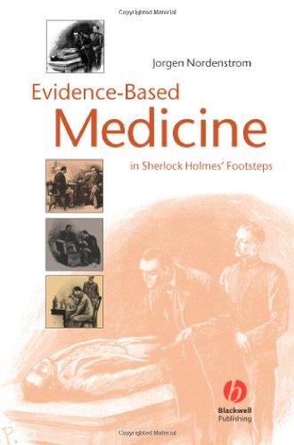 Evidence-Based Medicine in Sherlock Holmes' Footsteps 9781405157131