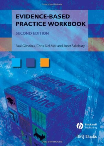 Evidence-Based Practice Workbook: Bridging the Gap Bwtween Health Care Research and Practice 9781405167284
