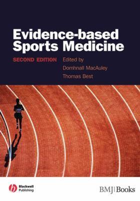 Evidence-Based Sports Medicine 9781405132985
