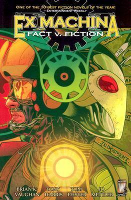 Ex Machina: Fact V. Fiction - Vol 03 9781401209889