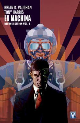 Ex Machina Deluxe, Volume 1 9781401218140