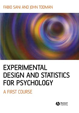 Experimental Design and Statistics for Psychology: A First Course 9781405100243