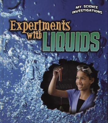 Experiments with Liquids 9781406229073
