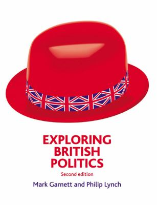 Exploring British Politics 9781408204412