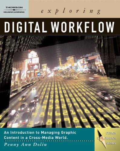 Exploring Digital Workflow [With DVD] 9781401896546