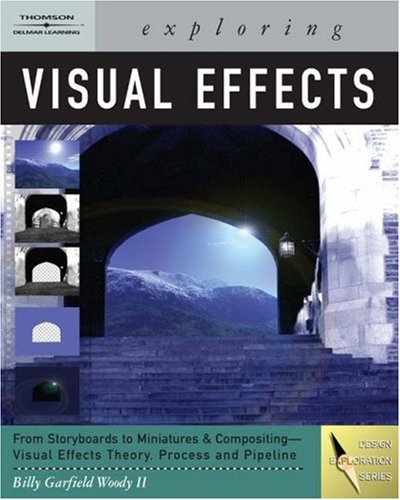 Exploring Visual Effects [With DVD] 9781401879877