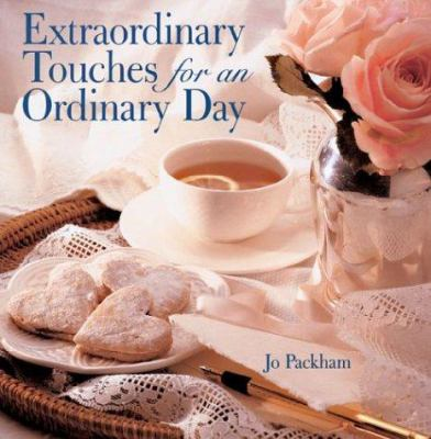 Extraordinary Touches for an Ordinary Day 9781402713835