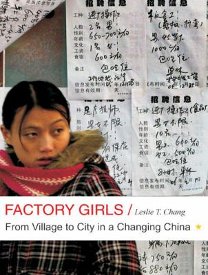 Factory Girls: From Village to City in a Changing China 9781400140459