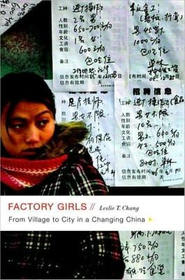 Factory Girls: From Village to City in a Changing China 9781400160457
