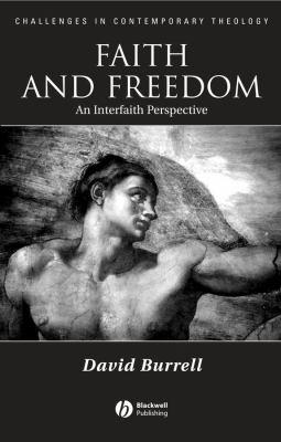 Faith and Freedom: An Interfaith Perspective 9781405121705