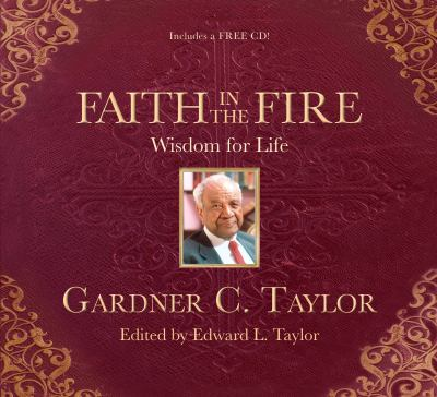 Faith in the Fire: Wisdom for Life [With CD (Audio)] 9781401929626