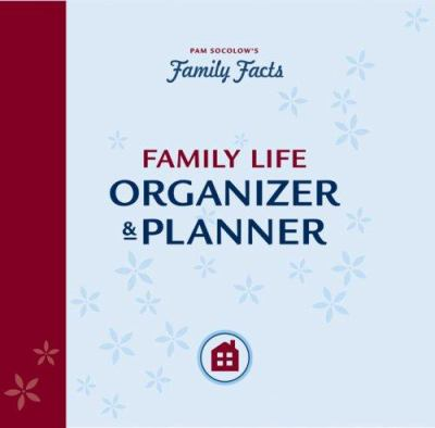 Family Facts Family Life Organizer & Planner [With Stickers and Pocket Dividers & Zipper Pouch] 9781402747830