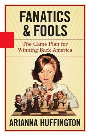 Fanatics and Fools: The Game Plan for Winning Back America 9781401352134