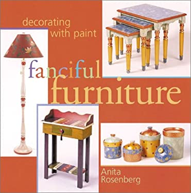 Fanciful Furniture: Decorating with Paint 9781402705885