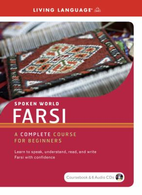 Farsi: A Complete Course for Beginners [With Coursebook] 9781400023479