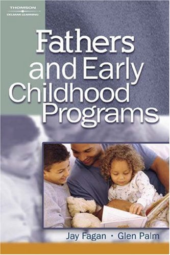 Fathers and Early Childhood Programs 9781401804633