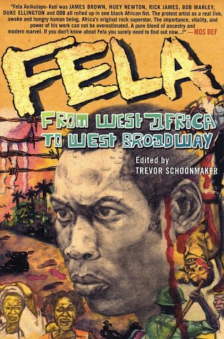 Fela: From West Africa to West Broadway 9781403962102