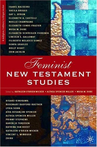 Feminist New Testament Studies: Global and Future Perspectives 9781403968715