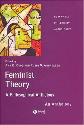 Feminist Theory: A Philosophical Anthology