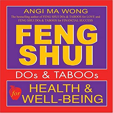 Feng Shui Do's and Taboos for Health and Well-Being 9781401903343