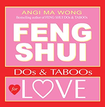 Feng Shui Do's and Taboos for Love 9781401900809