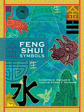Feng Shui Symbols: A User's Handbook 9781402746215