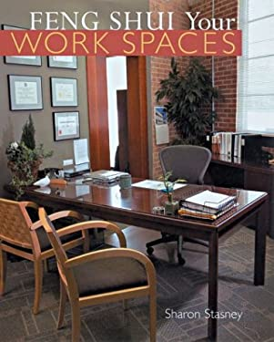 Feng Shui Your Work Spaces 9781402704024