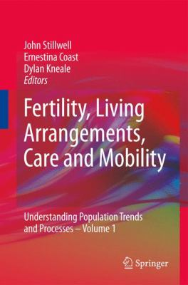 Fertility, Living Arrangements, Care and Mobility 9781402096815