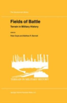 Fields of Battle: Terrain in Military History