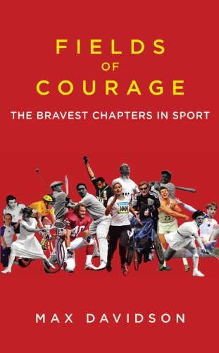 Fields of Courage: The Bravest Chapters in Sport 9781408702161