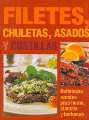 Filetes, Chuletas, Asados y Costillas 9781405472432