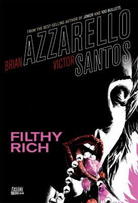 Filthy Rich 9781401211851