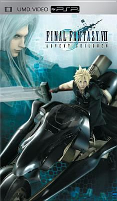 Final Fantasy VII: Advent Children 9781404990098