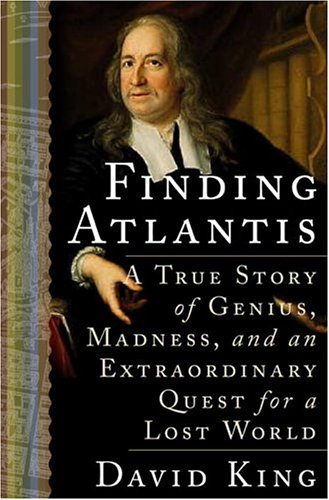 Finding Atlantis: A True Story of Genius, Madness, and an Extraordinary Quest for a Lost World 9781400047529