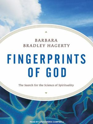 Fingerprints of God: The Search for the Science of Spirituality 9781400112104