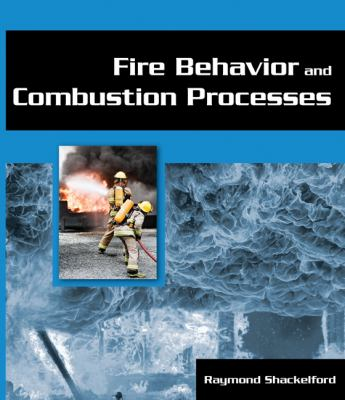 Fire Behavior and Combustion Processes 9781401880163
