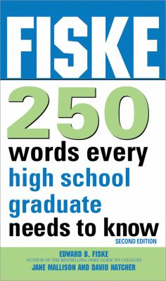 Fiske 250 Words Every High School Graduate Needs to Know 9781402260810