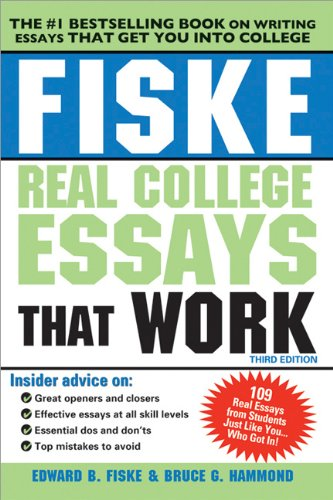 Fiske Real College Essays That Work 9781402260759