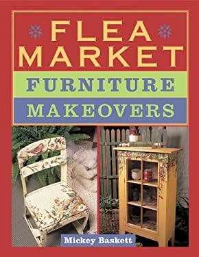 Flea Market Furniture Makeovers 9781402734625