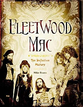 Fleetwood Mac: The Definitive History 9781402786303