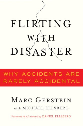 Flirting with Disaster: Why Accidents Are Rarely Accidental 9781402753039