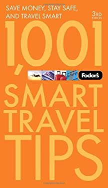 Fodor's 1,001 Smart Travel Tips 9781400005062
