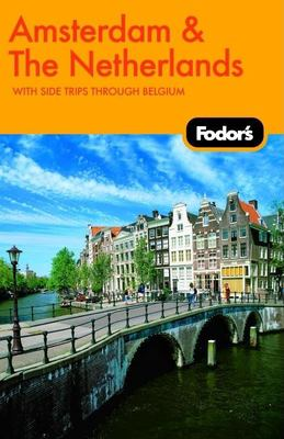 Fodor's Amsterdam and the Netherlands 9781400019175