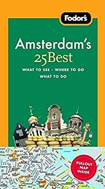 Fodor's Amsterdam's 25 Best [With Pullout Map] 9781400017553