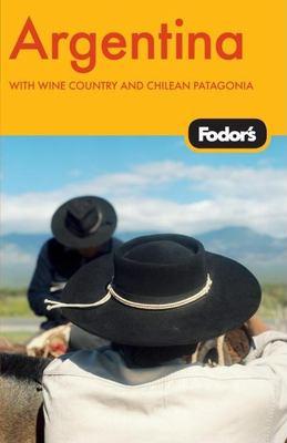 Fodor's Argentina 9781400019649