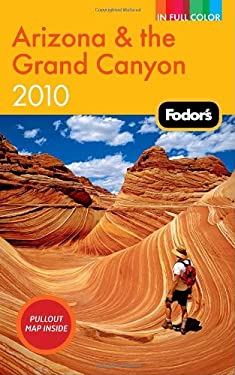 Fodor's Arizona & the Grand Canyon [With Pullout Map] 9781400008568