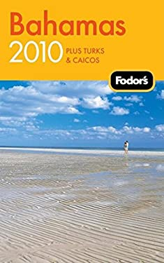 Fodor's Bahamas: Plus Turks and Caicos 9781400008445