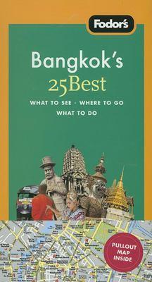 Fodor's Bangkok's 25 Best 9781400018246